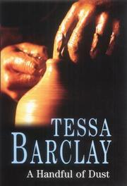 A HANDFUL OF DUST by Tessa Barclay