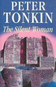 THE SILENT WOMAN by Peter Tonkin