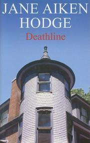 DEATHLINE by Jane Aiken Hodge