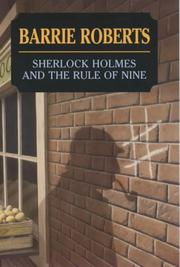SHERLOCK HOLMES AND THE RULE OF NINE by Barrie Roberts