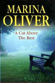 A CUT ABOVE THE REST by Marina Oliver