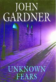 UNKNOWN FEARS by John E. Gardner