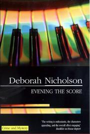 EVENING THE SCORE by Deborah Nicholson