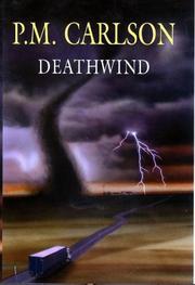 DEATHWIND by P.M. Carlson