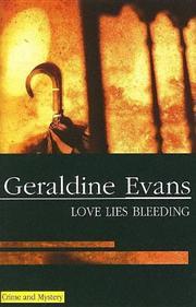LOVE LIES BLEEDING by Geraldine Evans