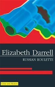 RUSSIAN ROULETTE by Elizabeth Darrell