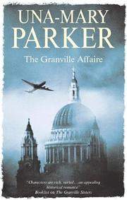 THE GRANVILLE AFFAIRE by Una-Mary Parker