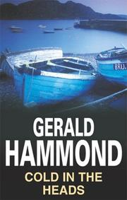 COLD IN THE HEADS by Gerald Hammond