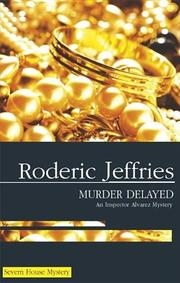 MURDER DELAYED by Roderic Jeffries