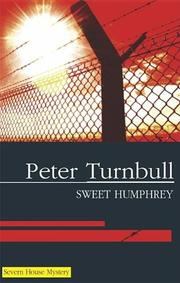 SWEET HUMPHREY by Peter Turnbull