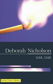 LIAR, LIAR by Deborah Nicholson