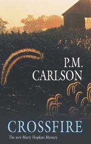 CROSSFIRE by P.M. Carlson
