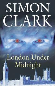 LONDON UNDER MIDNIGHT by Simon Clark