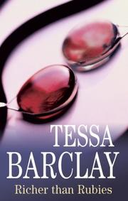 RICHER THAN RUBIES by Tessa Barclay