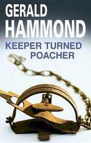KEEPER TURNED POACHER by Gerald Hammond