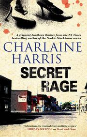 SECRET RAGE by Charlaine Harris