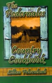 PEDERNALES COUNTRY COOKBOOK by Lillian Fehrenbach