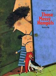 THOSE MESSY HEMPELS by Brigitte Luciani