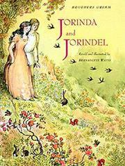 JORINDA AND JORINDEL by Jacob Grimm