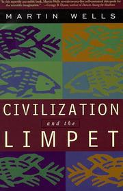 CIVILIZATION AND THE LIMPET by Martin Wells