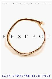 RESPECT by Sara Lawrence-Lightfoot