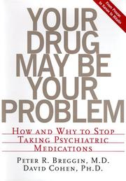 YOUR DRUG MAY BE YOUR PROBLEM by M.D. Breggin