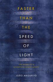 FASTER THAN THE SPEED OF LIGHT by Joao Magueijo