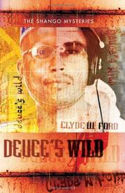 DEUCE'S WILD by Clyde W. Ford