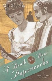 A DEATH AT THE ROSE PAPERWORKS by M.J. Zellnik