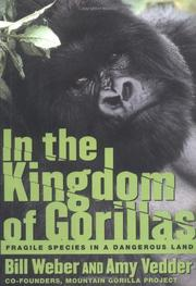 IN THE KINGDOM OF GORILLAS by Bill Weber