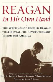 """""""REAGAN, IN HIS OWN HAND"""" by Kiron K. Skinner"""