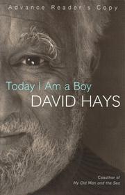 TODAY I AM A BOY by David Hays
