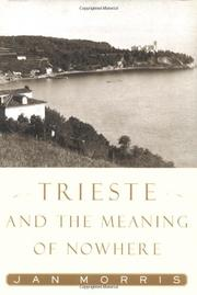 Cover art for TRIESTE AND THE MEANING OF NOWHERE