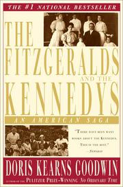 THE FITZGERALDS AND THE KENNEDYS by Doris Kearns Goodwin
