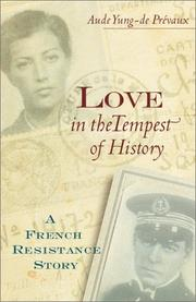 LOVE IN THE TEMPEST OF HISTORY by Aude Yung-de Prévaux