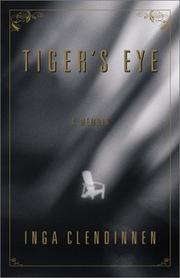 TIGER'S EYE by Inga Clendinnen