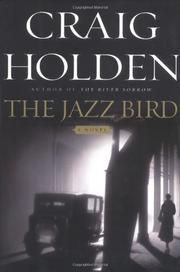 THE JAZZ BIRD by Craig Holden