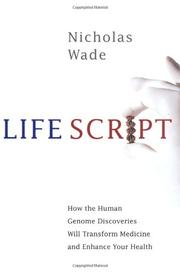 LIFE SCRIPT by Nicholas Wade
