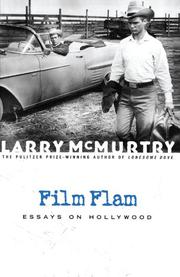 FILM FLAM  by Larry McMurtry