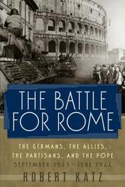 THE BATTLE FOR ROME by Robert Katz