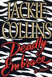 DEADLY EMBRACE by Jackie Collins