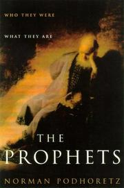THE PROPHETS by Norman Podhoretz