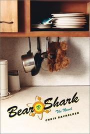BEAR V. SHARK by Chris Bachelder