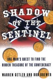 SHADOW OF THE SENTINEL by Warren Getler