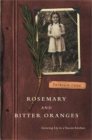 ROSEMARY AND BITTER ORANGES by Patrizia Chen
