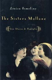 THE SISTERS MALLONE by Louisa Ermelino