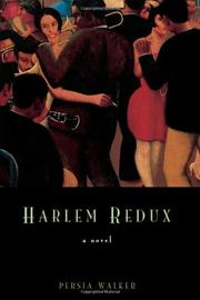 HARLEM REDUX by Persia Walker