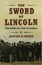 THE SWORD OF LINCOLN by Jeffry D. Wert