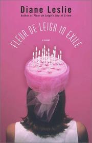 FLEUR DE LEIGH IN EXILE by Diane Leslie