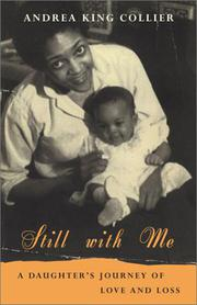 STILL WITH ME by Andrea King Collier
